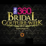 Style360 Bridal Couture Week 2, 2011