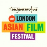 14th London Asian Film Festival Awards for Bol and Tamanna